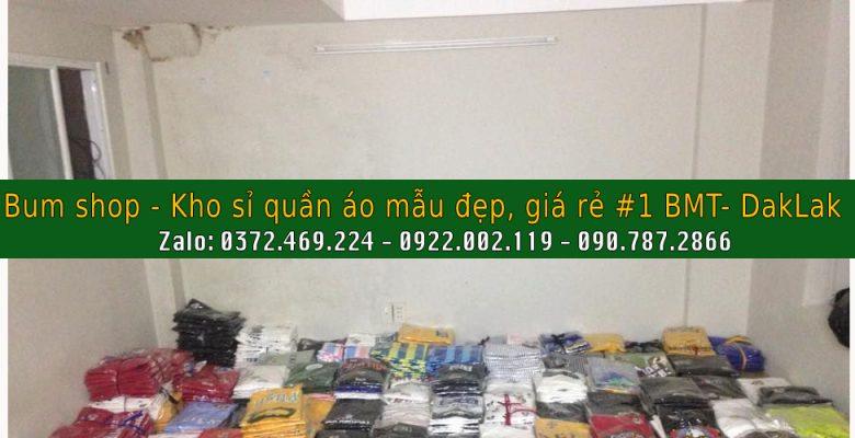 Xưởng bỏ sỉ quần áo tại BMT Daklak Đẹp - Giá Rẻ - Nổi Tiếng số 1