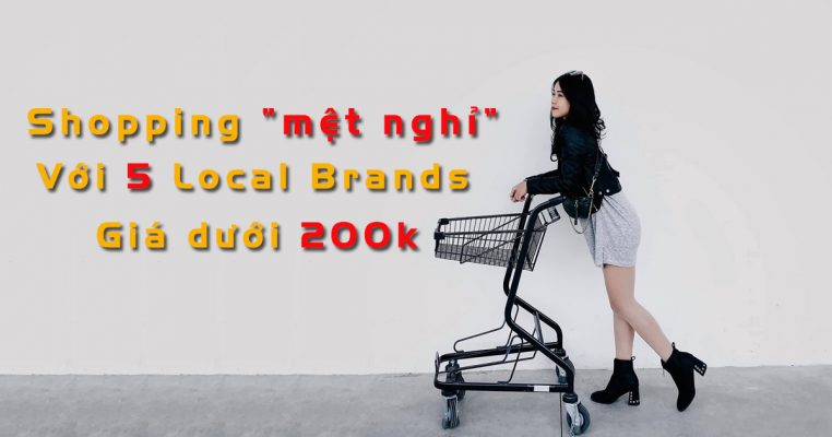 Các local brand giá rẻ dưới 200k