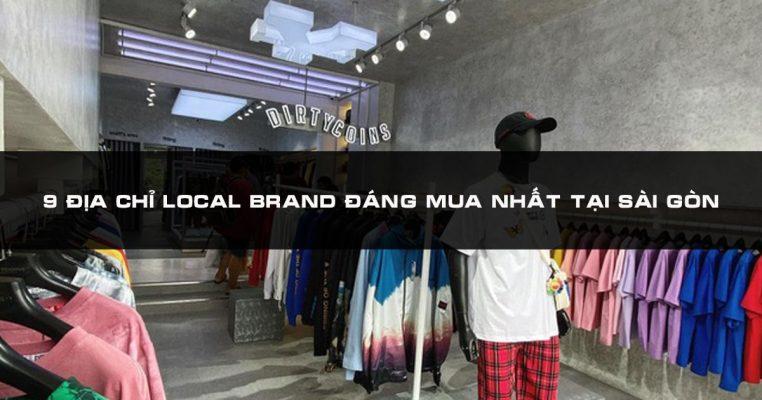 """TOP 9 Shop local brand """"Đẹp, Độc, Đỉnh"""" Nổi Tiếng Sài Gòn"""